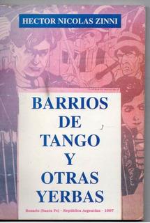 Barrios De Tango Y Otras Yerbas - Hector Nicolas Zinni A169