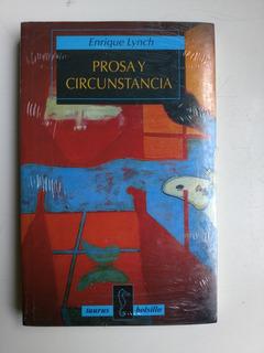 Prosa Y Circunstancia, Enrique Lynch