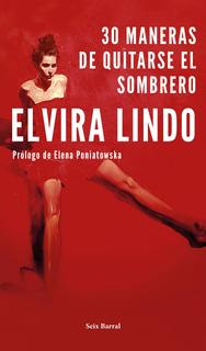 30 Maneras De Quitarse El Sombrero De Elvira Lindo