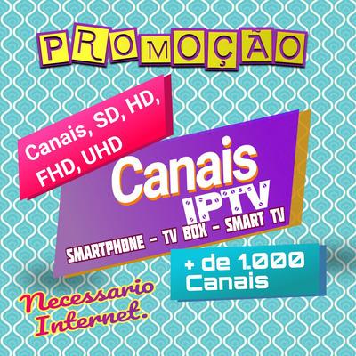 Canais Para Tv Box, Smart Tv E Smartphone