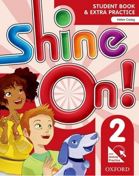 Shine On! 2 Students Book With Online Practice Pack - 1st