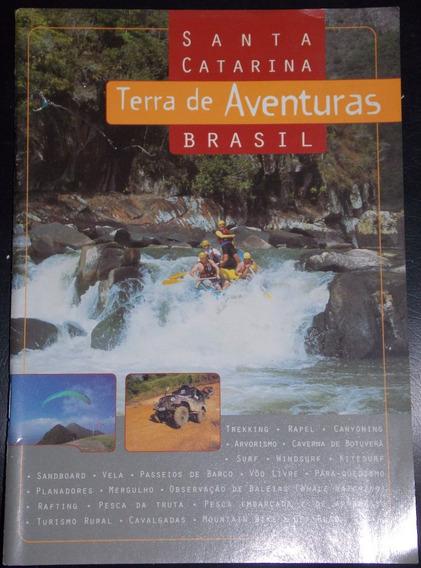 Terras De Aventuras Santa Catarina Brasil