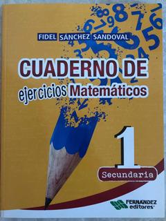 Cuaderno De Ejercicios Matemáticos 1 Secundaria