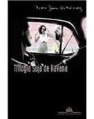 Livro Trilogia Suja De Havana Pedro Juan Gutierr