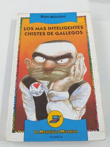 Libro Los Más Inteligentes Chistes De Gallegos