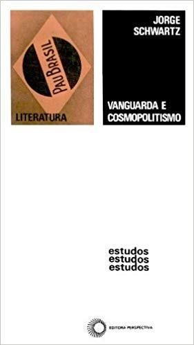 Livro Vanguarda E Cosmopolitismo