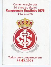 Ingresso Comemorativo Dos 30 Anos Do Tílulo: Internacional.