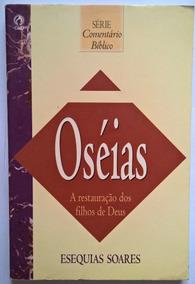 Oséias - Esequias Soares(frete Grátis)