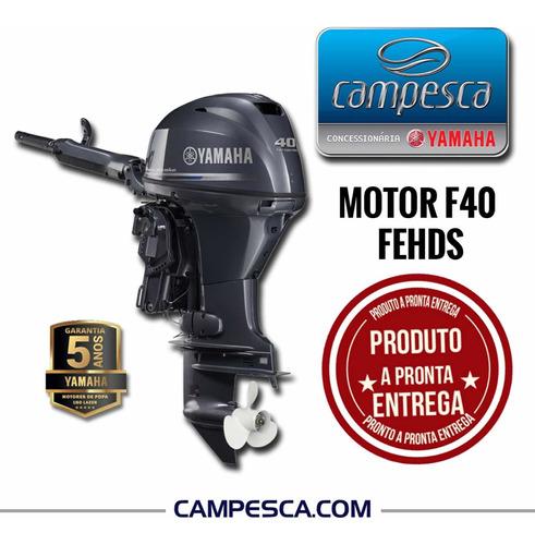 Motor Popa Yamaha F40 Fehds 4 Tempos 2021 0km Pronta Entrega