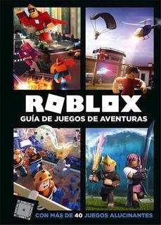 Roblox: Guía De Juegos De Aventuras - Roblox