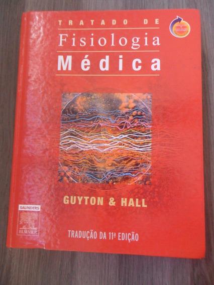 Tratado De Fisiologia Médica - Guyton E Hall