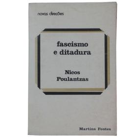 Fascismo E Ditadura - Nicos Poulantzas