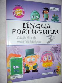 Lingua Portuguesa 3º Ano / Coleção Aprendendo Sempre (sebo A