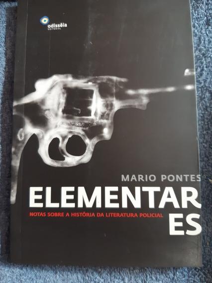 Elementares: Notas Sobre A História Da Literatura Policial