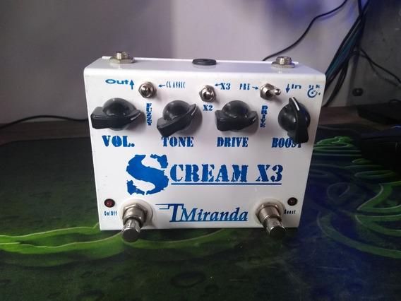 Pedal T Miranda Scream X3 / Overdrive / Fuzz / Boost Limpo