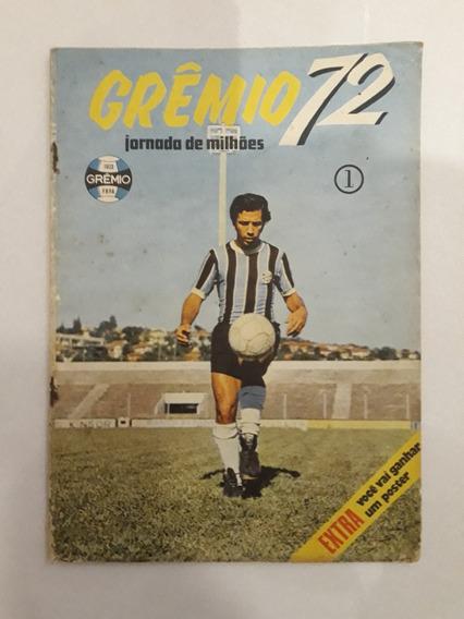 Revista Antiga Do Grêmio 72 - Primeira Edição - Rara
