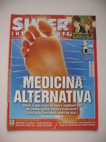 Revista Super Interessante - Nº 196 - Medicina Alternativa