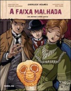 Faixa Malhada, A - Sherlock Holmes Hq