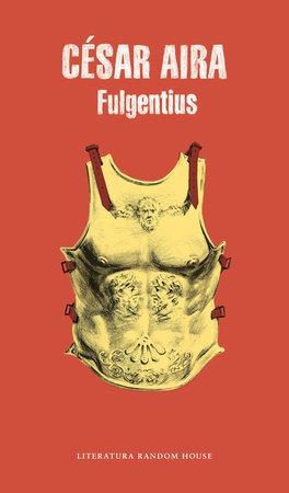 Imagen 1 de 1 de Fulgentius - Cesar Aira - Lu Reads