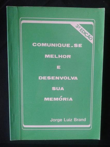 Livro Comunique - Se Melhor E Desenvolva Sua Memória