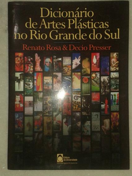 Dicionário De Artes Plásticas No Rio Grande Do Sul