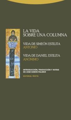 Imagen 1 de 3 de Vida Sobre Una Columna - Vida De Estilita, Palmer, Trotta
