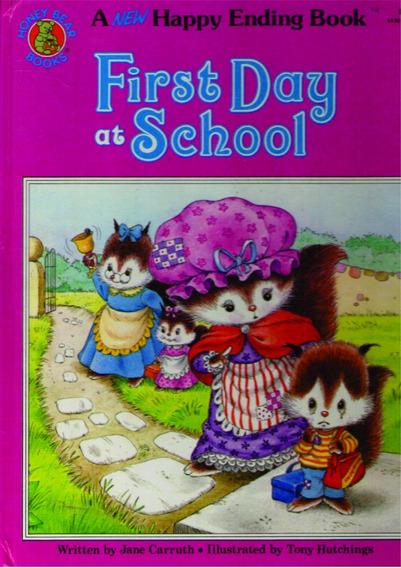 First Day At School - Jane Carruth - Livro Em Inglês