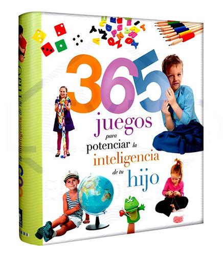 Libro 365 Juegos Para Potenciar La Inteligencia De Su Hijo