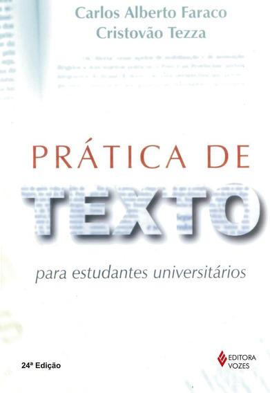 Pratica De Texto Para Estudantes Universitari