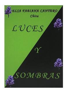 Luces Y Sombras - Elsa Fabiana Cantero