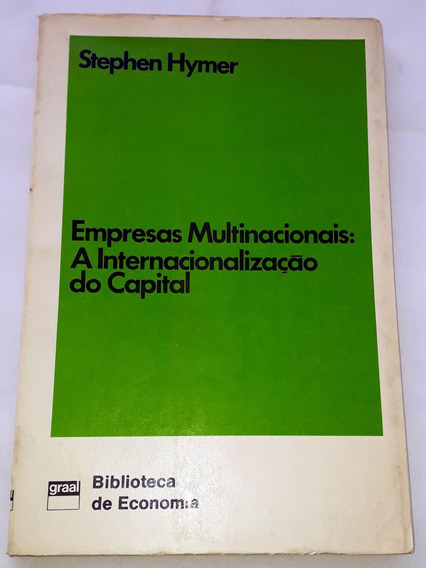Empresas Multinacionais Internacionalização Do Capital Hymer