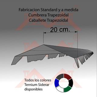 Cumbrera Chapa Trapezoidal X 2.42mt Color A Eleccion. Envios