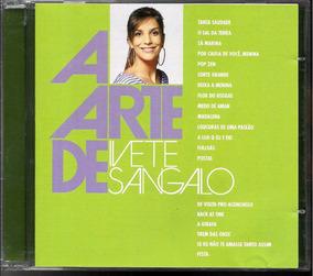 Cd A Arte De Ivete Sangalo 20 Sucessos (+ 01 Brinde)