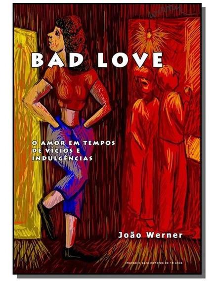 Bad Love 01