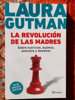 La Revolución De Las Madres Laura Gutman - Nuevo Libros July