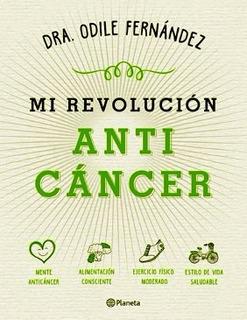 Mi Revolucion Anticancer - Odile Fernandez