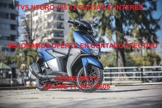 Scooter Ntorq 125 Tvs 12 Cuotas S/interes C/tarj 0 Km Ent Ya