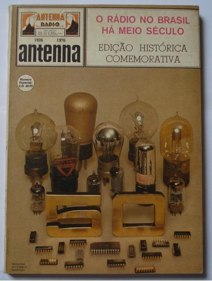 O Rádio No Brasil Há Meio Século - Revista Antenna