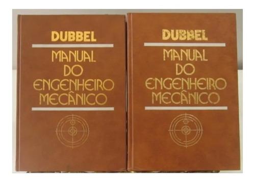 Livros Manual Do Engenheiro Mecânico Volume 2 E Volume 3