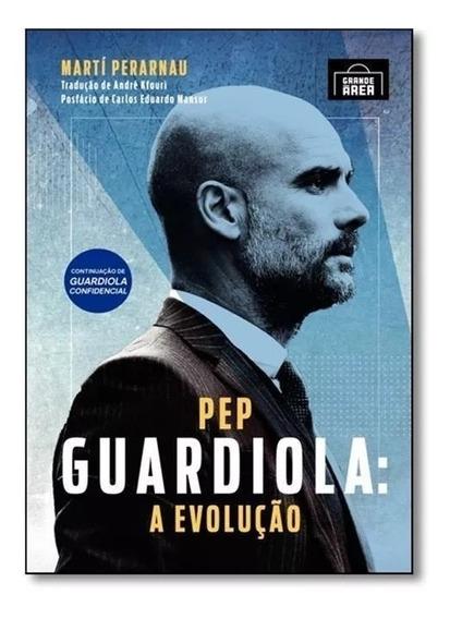 Livro Digital Pep Guardiola: A Evolução