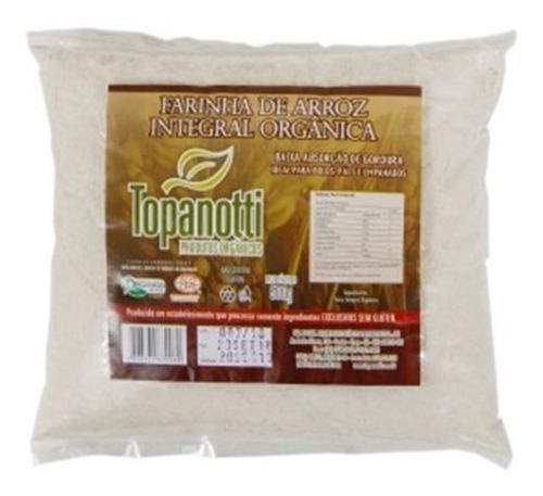 Farinha De Arroz Integral Orgânico Topanotti 500g Kit C 5 Un
