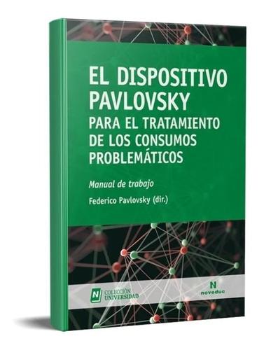 Dispositivo Pavlovsky. Manual De Trabajo. Consumos.
