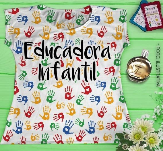 Camiseta Professora/pedagogia/educação Infantil