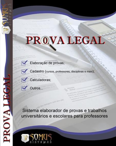 Prova Legal. Elaborador De Provas Escolares E Universitárias