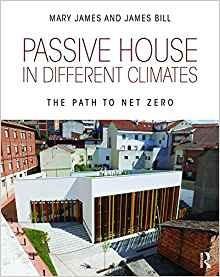 Casa Pasiva En Diferentes Climas El Camino Al Cero Neto