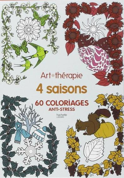 Les 4 Saisons - 60 Coloriages Anti-stress