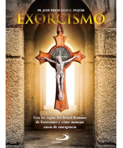 Exorcismo Fr. José Francisco C. Syquia