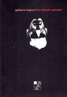 Guitarra Negra - Luis Alberto Spinetta