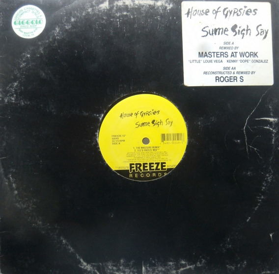House Of Gypsies Sume Sigh Say Vinilo Maxi Remixes
