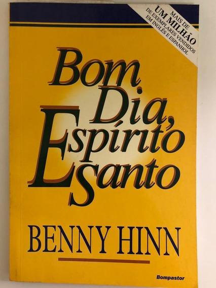 Livro Bom Dia, Espírito Santo. Benny Hinn